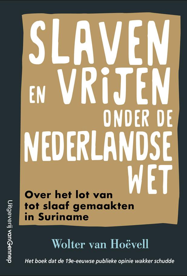 Slaven en vrijen onder de Nederlandse wet